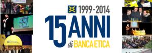 Il logo per i 15 anni di Banca Etica
